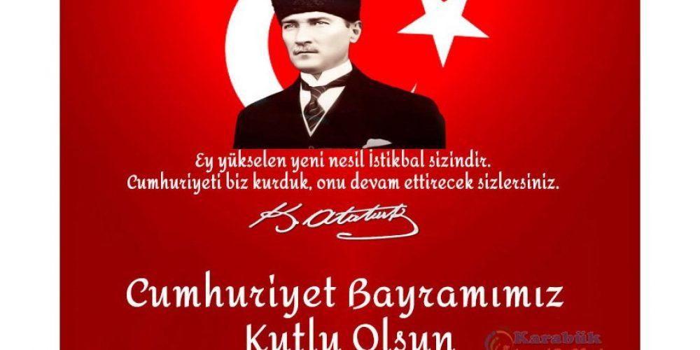 Cumhuriyet Bayramımız Kutlu Olsun!