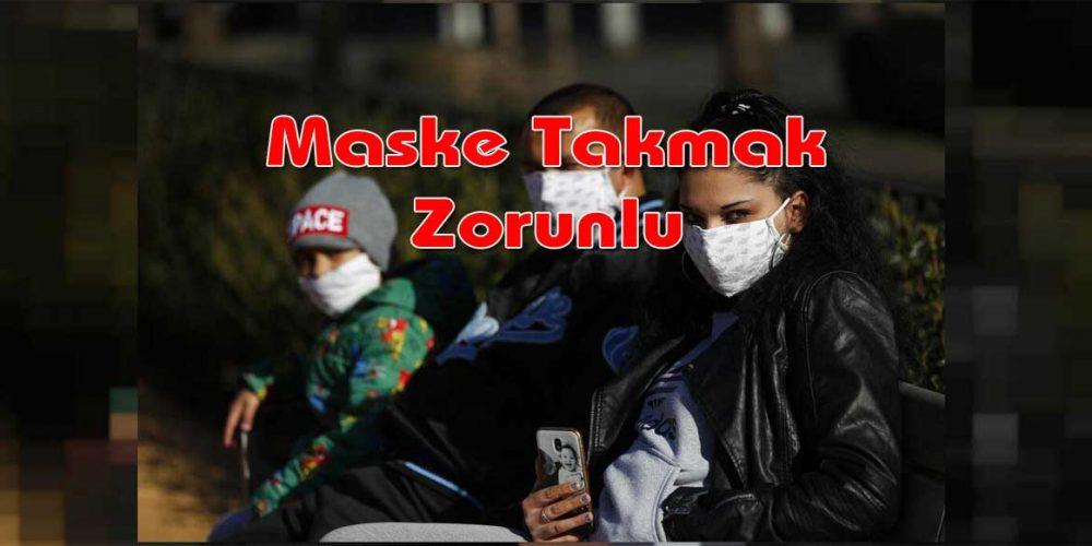 Maske Kullanımı Zorunlu