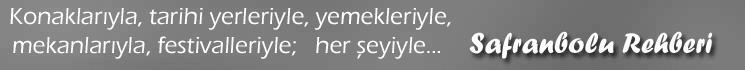 Safranbolu Rehberi